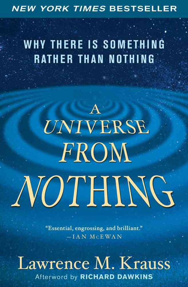 A Universe from Nothing By Krauss, Lawrence M./ Dawkins, Richard (AFT)