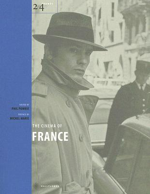 The Cinema of France By Powrie, Phil (EDT)