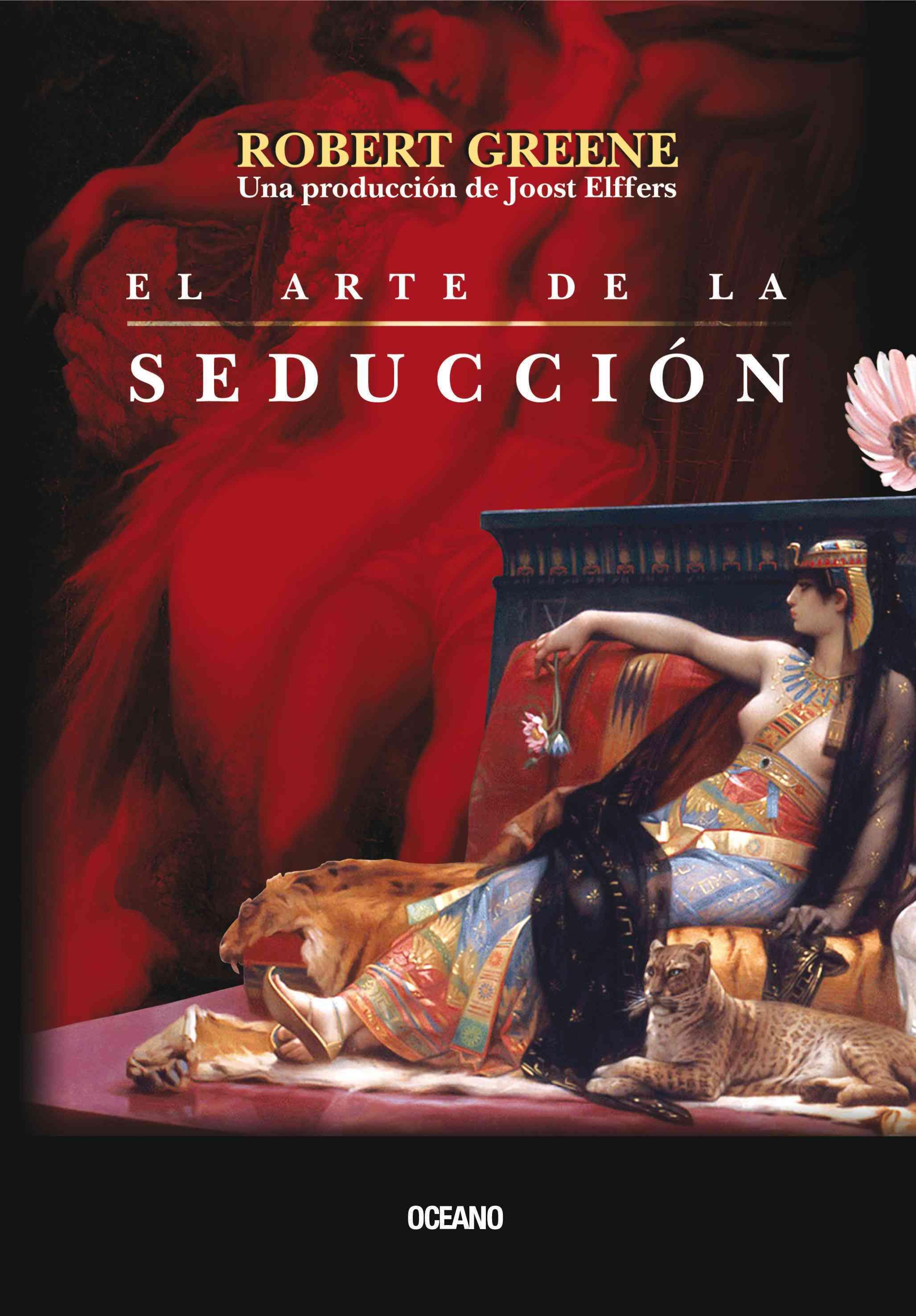 El arte de la seduccion / The art of seduction By Greene, Robert